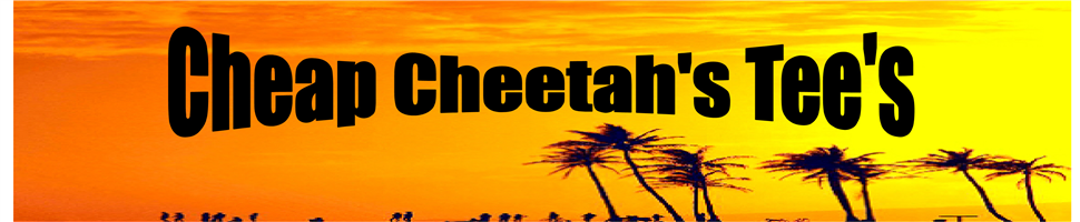Cheap Cheetah's Tees